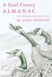 A Sand County Almanac by Aldo Leopold.