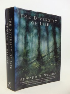 The Diversity of Life by Edward O Wilson